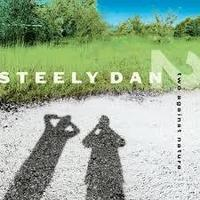 Steely Dan 「Two Against Nature」 (2000) - 音楽の杜