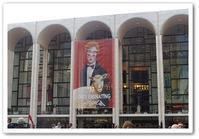 MET OPERA in NYC ② - カナディアンロッキーで暮らす