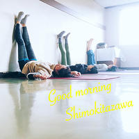Good Morning Shimokitazawa !! 下北沢朝ヨガクラス - YOGA DISH