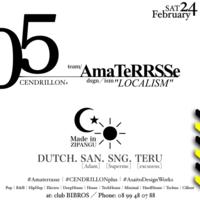 2018.02.24.SAT│- AMATERRASSE - vol.05 @clubBIBROS - CENDRILLON+