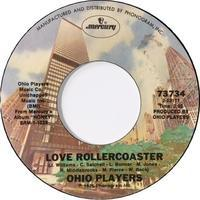 Ohio Players – Love Rollercoaster / It's All Over - まわるよレコード ACE WAX COLLECTORS