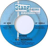 The Moments – Where / I'm So Lost - まわるよレコード ACE WAX COLLECTORS