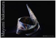 中村真由美 個展 「事象の地平線」 - MAYUMI NAKAMURA ceramic art