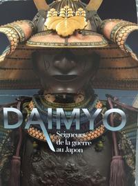 ギメ美術館 DAIMYO Seigneurs de la guerre au Japon - 着物でパリ