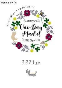 One-day Market 2018 Spring - さにべるスタッフblog     -Sunny Day's Garden-