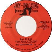 The Continental 4 – Day By Day / What You Gave Up - まわるよレコード ACE WAX COLLECTORS