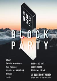"""3/3(土) """"BLOCK PARTY"""" at BLUE POINT ANNEX - I am HALATION"""