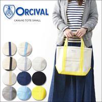 ORCIVAL[オーチバル・オーシバル] CANVAS TOTE SMALL [RC-7060HVC] キャンバストートバッグ/ミニトート/スモールトート LADY'S - refalt   ...   kamp temps
