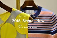 """2018 Spring New with C+ POP UP SHOP~Day2!...3/10sun"" - SHOP ◆ The Spiralという館~カフェとインポート雑貨のある次世代型セレクトショップ~"