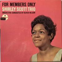 Shirley Scott Trio – For Members Only - まわるよレコード ACE WAX COLLECTORS