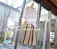 """2018 Spring New with C+ POP UP SHOP~Day7!...3/17sat"" - SHOP ◆ The Spiralという館~カフェとインポート雑貨のある次世代型セレクトショップ~"