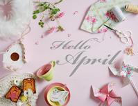 Hello April !! - きれいの瞬間~写真で伝えるstory~