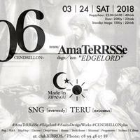 2018.03.24.SAT│- AMATERRASSE - vol.06 @clubBIBROS - CENDRILLON+