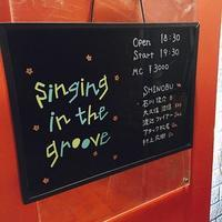 「Singing in the groove」ライブ - 田園 でらいと