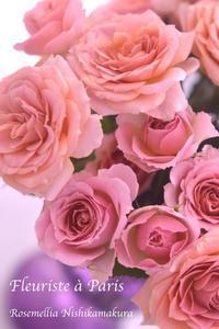 Fleuriste à Parisパリお花屋さんレッスン - ローズメリア西鎌倉/パリ花レッスンと旬なCoquette.715    CHICFLIC 各バッグレッスン教室