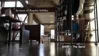 """""""雨の休日・・・In-store of Regular holiday..5/8wed"""" - SHOP ◆ The Spiralという館~カフェとインポート雑貨のある次世代型セレクトショップ~"""