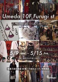 EVENT出店のお知らせ*Umeda 10F Furugi st. - NUTTY BLOG