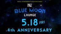 【ショー出演】5/18(金) BLUE MOON Lounge vol.33 4th Anniversary Special! - Miss Cabaretta スケジュールサイト