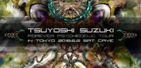 6/2 Tsuyoshi Suzuki - Forever Psychedelic Tour in TOKYO -@Koenji Cave - Tomocomo 'Shamanarchy'