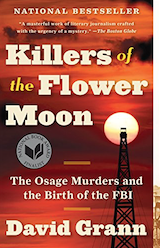 Killers of the Flower Moon:ネイティブアメリカン連続殺人事件のノンフィクション - 春巻雑記帳