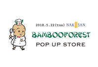 POP UP STORE at 中三 弘前店 - bambooforest blog