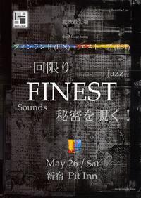 FINEST Sounds Jazz 公演、本日開催 - タダならぬ音楽三昧