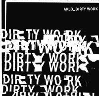 AKLO / DIRTY WORK - 裏LUZ