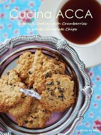 クランベリーとホワイトチョコレート入りオートミールクッキー - Cucina ACCA