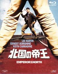 「北国の帝王」Emperor of the North Pole  (1973) - なかざわひでゆき の毎日が映画三昧