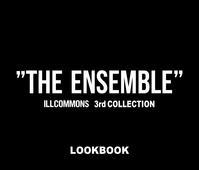 ~ILLCOMMONS 3rd collection LOOK BOOK~ - PUBLICATION ~world standard wear~