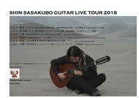 SHIN SASAKUBO GUITAR LIVE TOUR 2018 - INFORMATION from AHORA CORPORATION
