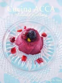 夏のイギリス菓子、Summer Pudding - Cucina ACCA