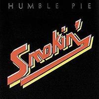 Humble Pie 「Smokin'」 (1972) - 音楽の杜