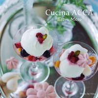 イギリスの伝統的なデザート、イートンメス - Cucina ACCA