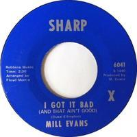 Mill Evans ‎– I Got It Bad (And That Ain't Good) / Don't Forget About Me - まわるよレコード ACE WAX COLLECTORS