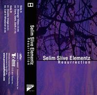 「Resurrection」カセット版予約販売開始! - Selim Slive Elementz Official Blog It's about that time