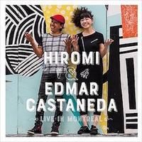 LIVE IN MONTREAL/HIROMI&EDMAR CASTANEDA - わたしの毎日