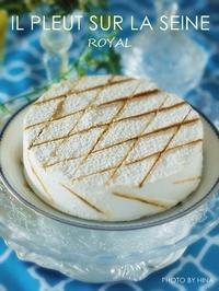 イルプルーレッスン: Royal(ロワイヤル) - Cucina ACCA