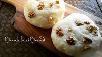 クルミパンの朝ごぱん - 料理研究家ブログ行長万里  日本全国 美味しい話