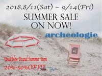 8月11日(土)よりサマーセールのスタートです! - archeo logie (アルケオロジー) 目黒区祐天寺古着屋のMen's BLOG