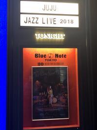 JUJU JAZZ LIVE 2018 ブルーノート東京 - 三國屋太郎のひとりごと