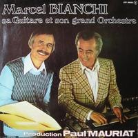 ポール・モーリア(4) Marcel Bianchi and his SLIDE Guitars - 夜つぐみの鳴くところで