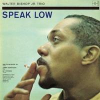 B級名盤「Speak Low」Walter Bishop jr. - 蔵カフェ「飯島茶寮」