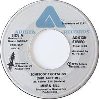 Mike & Bill – Somebody's Gotta Go (Sho Ain't Me) - まわるよレコード ACE WAX COLLECTORS