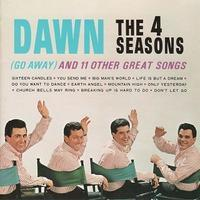 The Four Seasons「Dawn (Go Away) And 11 Other Great Songs」(1964) - 音楽の杜