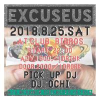 2018.08.25.SAT|- EXCUSEUS - vol.17 @club BIBROS - CENDRILLON+