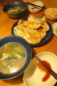 焼き餃子&中華スープ〜旦那作 - 週末は晴れても、雨でも