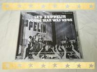LED ZEPPELIN / YOUNG MAN WAS HERE - 無駄遣いな日々