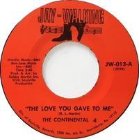 The Continental 4 – The Love You Gave To Me / How Can I Pretend - まわるよレコード ACE WAX COLLECTORS