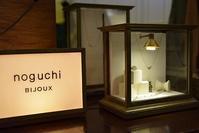 いよいよ始まります!!!!noguchi bijoux - acoustics2F